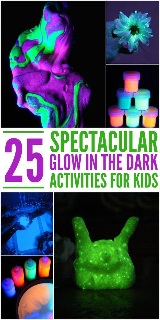 25 spectacular glow in the dark activities for kids to do.