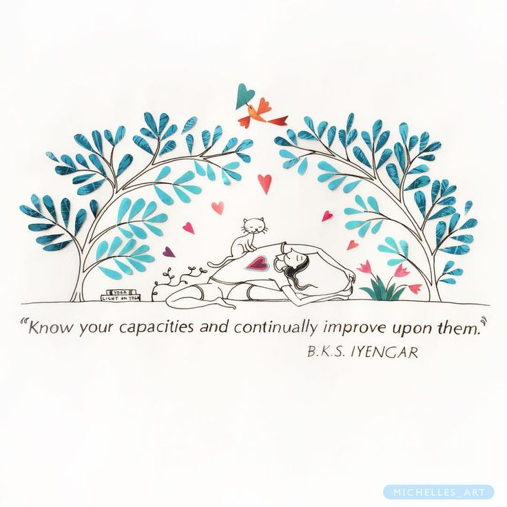 Know your capacities and continually improve on them!