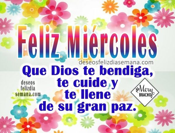 Centro Cristiano para la Familia: FELIZ MIÉRCOLES Dios te guarde en este LINDO DÍA...