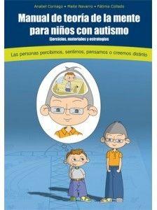 Tienda on line de AUTISMO DIARIO,Manual de Teoría de la Mente para Niños con Autismo, Anabel Cornago, Maite Navarro & Fátima Collado.