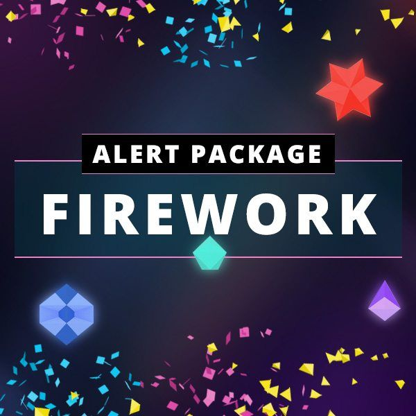 Firework Alert Package - For Streamlabs and Muxy | Twitch
