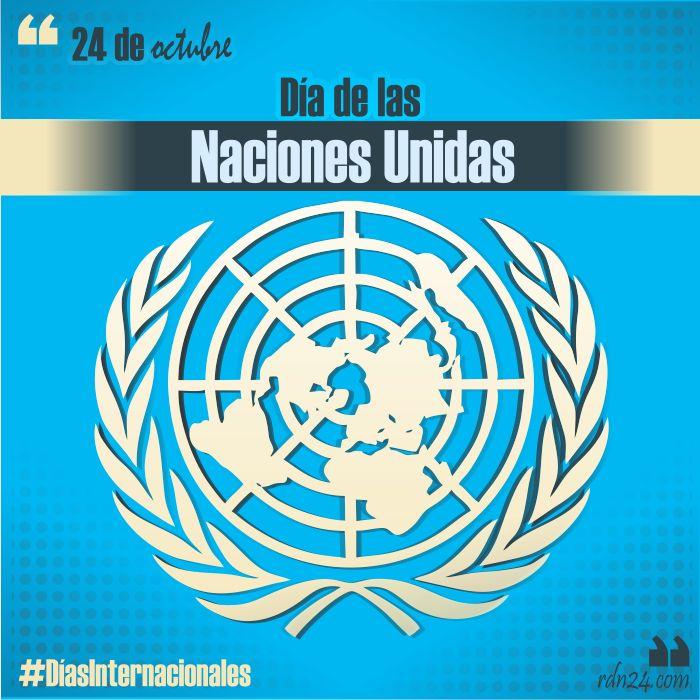 24 de octubre: Día de las Naciones Unidas # ...