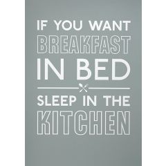 If you want breakfast in bed, sleep in the kitchen