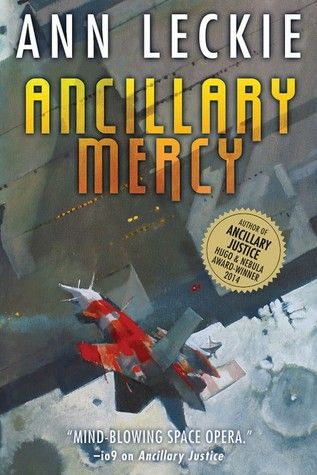 Cover Reveal: Ancillary Mercy (Imperial Radch #3) by Ann Leckie  -On sale October 22nd 2015 by Orbit  -For a moment, things seem to be under control for the soldier known as Breq. Then a search of Atheok Station's slums turns up someone who shouldn't exist - someone who might be an ancillary from a ship that's been hiding beyond the empire's reach for three thousand years.