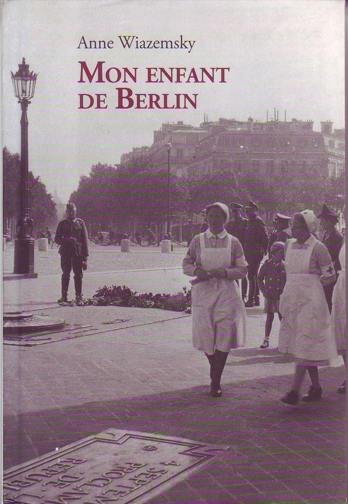 #littérature #roman historique : Mon Enfant De Berlin de Anne Wiazemsky. En septembre 1944, Claire, ambulancière à la Croix-Rouge française, se trouve à Béziers avec sa section, alors que dans quelques mois elle suivra les armées alliées dans un Berlin en ruine. Elle a vingt-sept ans, c'est une très jolie jeune femme avec de grands yeux sombres et de hautes pommettes slaves. Si on lui en fait compliment, elle feint de l'ignorer. Elle souhaite n'exister que par son travail (...)