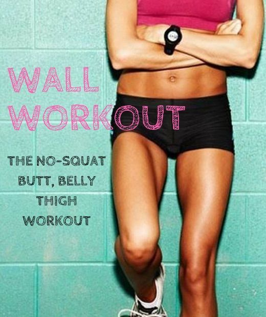 Ultimate wall workout - the no-squat workout that works your belly, butt and…