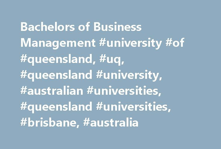 Bachelors of Business Management #university #of #queensland, #uq, #queensland #university, #australian #universities, #queensland #universities, #brisbane, #australia http://guyana.remmont.com/bachelors-of-business-management-university-of-queensland-uq-queensland-university-australian-universities-queensland-universities-brisbane-australia/  # Bachelors of Business Management/Information Technology ( BBusMan/BInfTech ) Why study the Bachelors of Business Management/Information Technology?…
