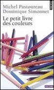 Escuela ADR Moda Le petit livre des couleurs Sera pequeñoi pero cuanta informacion sobre el color contiene ...