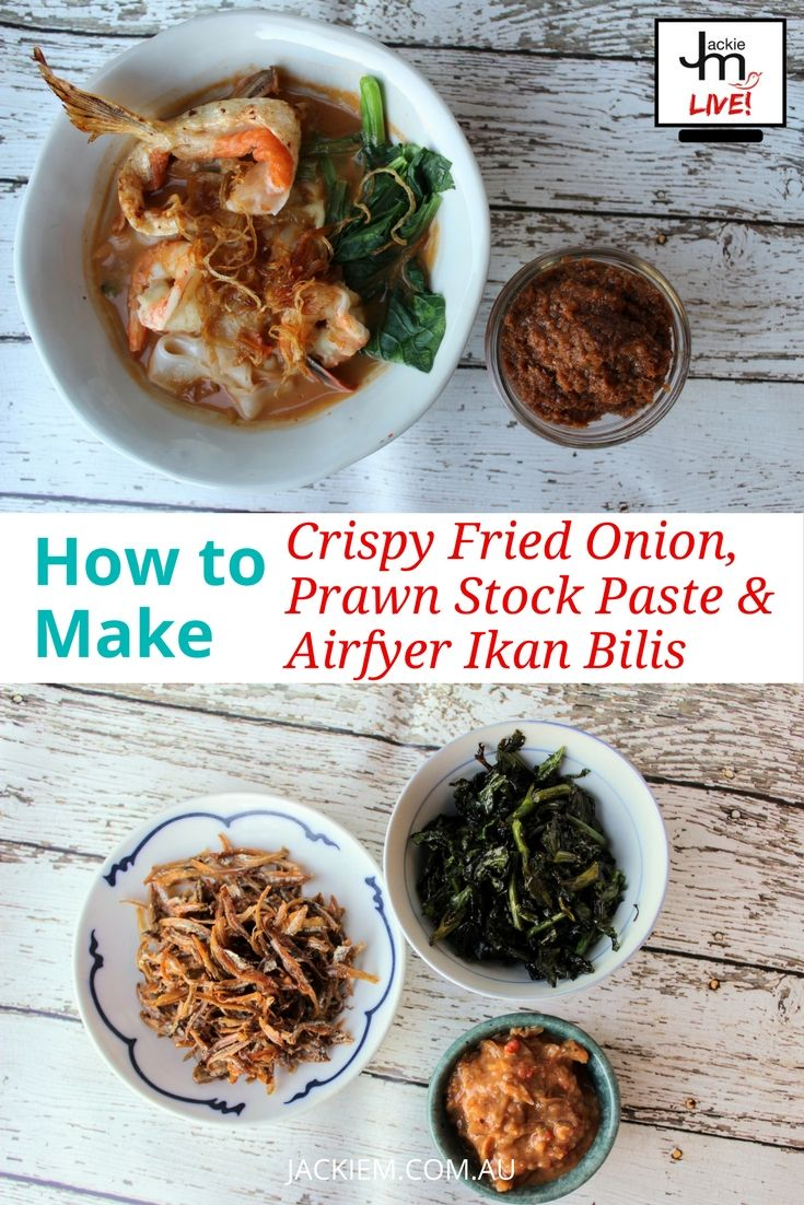 I've made crispy fried onions and prawn stock paste in the past but here are the recipes again, for those who caught this episode of Live Asian Kitchen.