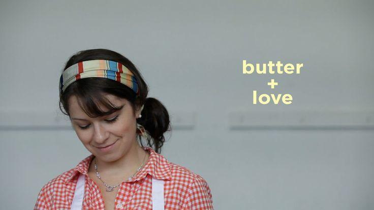 Butter + Love on Vimeo