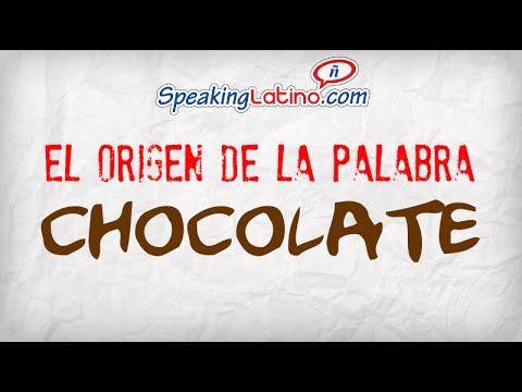 ▶ El origen de la palabra chocolate: Spanish Class Enrichment Video - YouTube