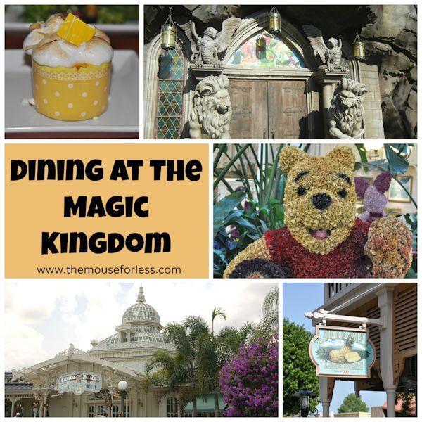 Dining at Walt Disney World's Magic Kingdom #WDW #MagicKingdom  #DisneyDining  Crystal Palace, Be Our Guest Restaurant, Dole Whip, Liberty Tree Tavern disney dining