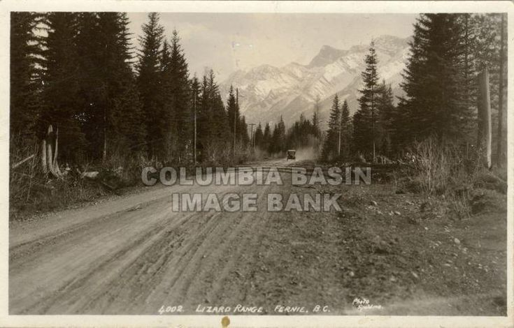 Lizard Range and Crowsnest Highway, Fernie, B.C., circa 1915.