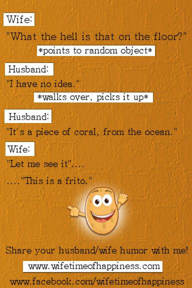 Husband Humor: Frito Wave. Have a funny husband or wife? Share your stories with us over at Wifetime of Happiness on Facebook!
