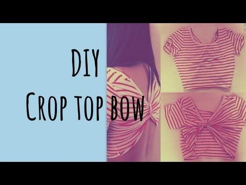 ▶ DIY Crop Top Bow - YouTube