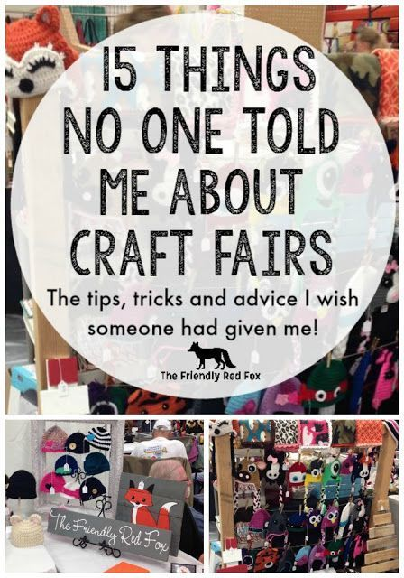 15 things no one told me about craft fairs! What I wish I had known before I got started and what I do now.