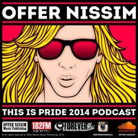 Offer Nissim - This Is Pride 2014 Podcast by Offer  Nissim on SoundCloud