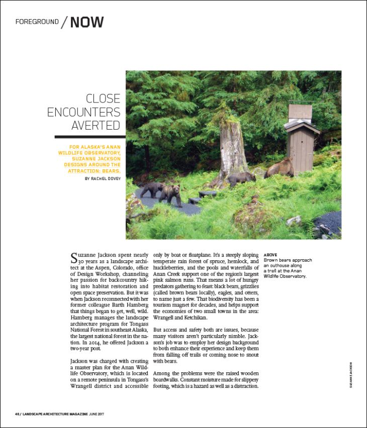 CLOSE ENCOUNTERS AVERTED | Landscape Architecture Magazine. For Alaska's Anan Wildlife Observatory, Suzanne Jackson designs around the attraction: bears.