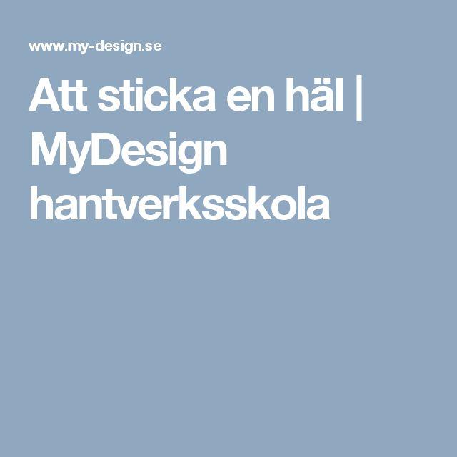 Att sticka en häl | MyDesign hantverksskola