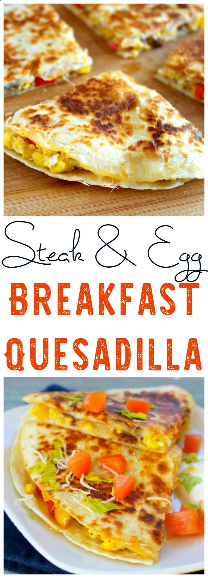 This Steak  Egg Breakfast Quesadilla makes a great breakfast, but is also perfect for dinner!