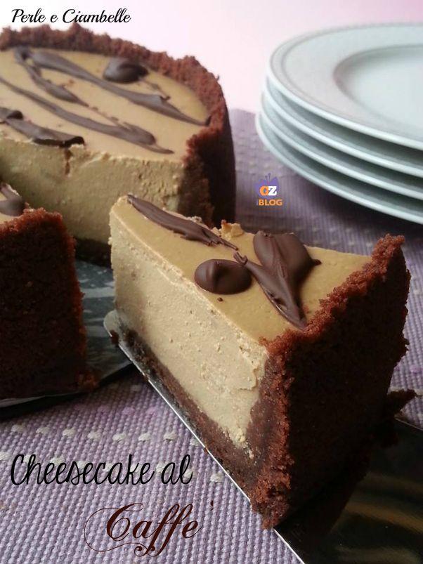 CHEESECAKE AL CAFFE' | Perle e Ciambelle