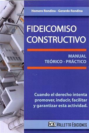 Fideicomiso Constructivo - Rondina - Valletta Ediciones