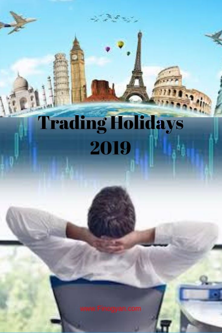Know Stock Market Trading Holidays 2019 Nse And Bse Stock