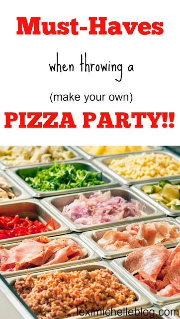 host a pizza party! Making your own pizza is so fun & easy! Plus, you can add whatever toppings you want! This is a new family tradition for us!