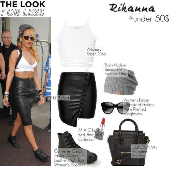 Get the Look for Less ->Rihanna by polyvore-official on Polyvore featuring Witchery, ONLY, Converse, DailyLook, Barts, MAC Cosmetics, Alaïa, LookForLess and Rihanna