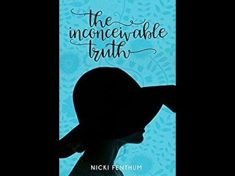 20171012 Nicki Fenthum The Inconceivable Truth