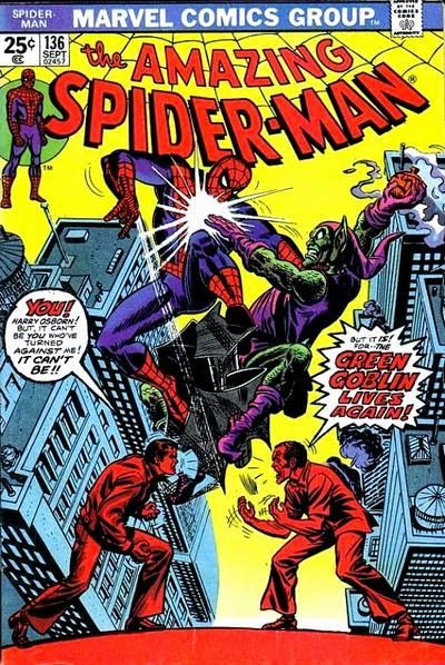 Amazing Spider-Man #136. The Green Goblin Lives Again.