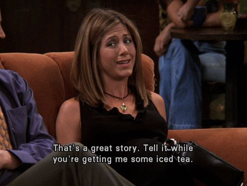"When she had no patience: | 29 Of Rachel Green's Most Iconic Lines On ""Friends"""