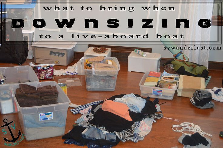 Downsizing your life - a DETAILED list of what to bring when moving aboard!!! | Live aboard downsizing, from the galley to the head to the v-berth | What you need living on a sailboat | Moving from land to boat