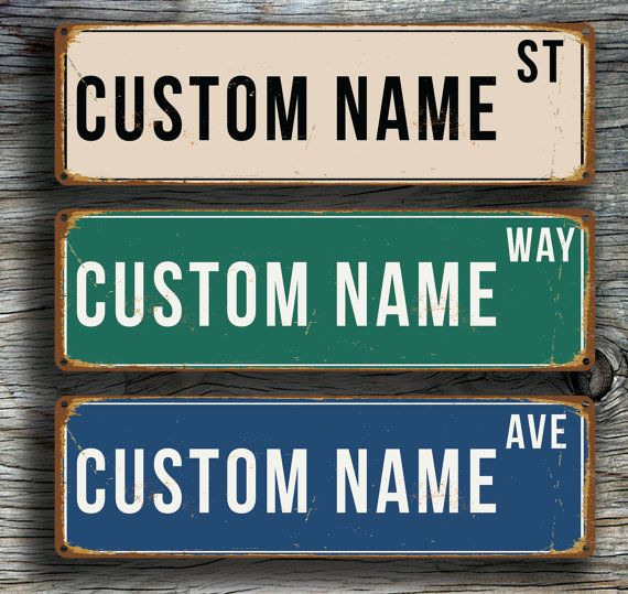 custom street sign personalized street sign vintage style street sign customizable sign custom outdoor sign street sign decor street - Custom Signs For Home Decor