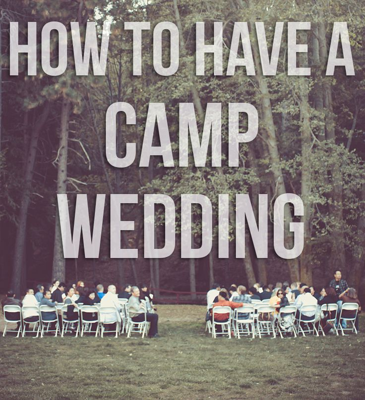 Camping Wedding Ideas: Best 25+ Camping Wedding Ideas On Pinterest
