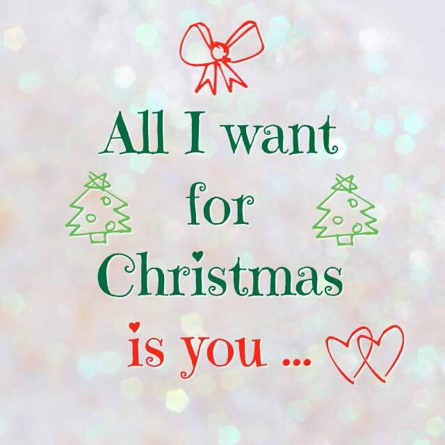All I want for Christmas is you with all my heart ❤ ❤ ❤