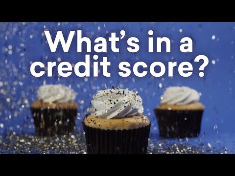 What's in a credit score - explained with cupcakes - YouTube