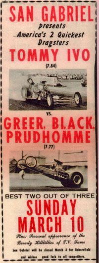 Tommy Ivo Barnstormer - Part 1 - After the successful match race with the Untouchable, Tommy was booked back to San Gabriel for a match race with Greer, Black and Prudhomme. Ivo and Prudhomme were now fierce rivals, where they had once been close friends.