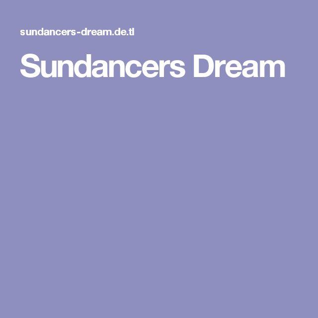 Sundancers Dream