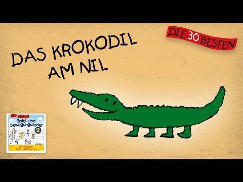 Das Krokodil am Nil - Die besten Spiel- und Bewegungslieder || Kinderlieder - YouTube