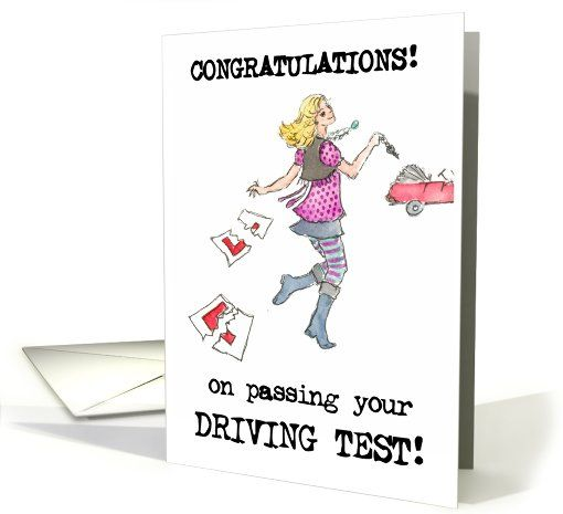 Driving Test Congratulations card: up to $3.50 - http://www.greetingcarduniverse.com/congratulations-cards/passing-driving-test-drivers-license/general-passing-driving-test/driving-test-congratulations-card-788428?gcu=43752923941&tc=pintw