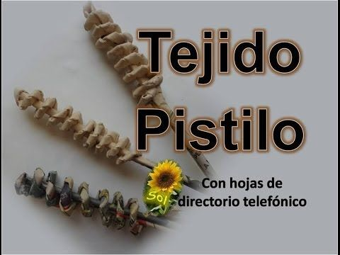 Tejido pistilo en papel - YouTube