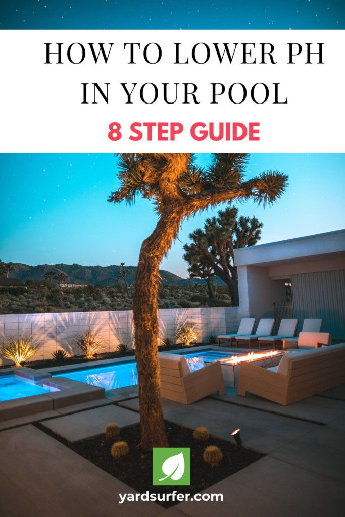 How To Lower Ph In Your Pool 8 Step Guide Yard Surfer Outdoor Diy Projects Pool Pool Shock