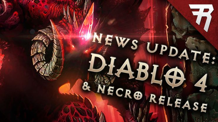 Diablo 4 news Diablo 2 remake Diablo 3 Necromancer Release - Rhykker #Diablo #blizzard #Diablo3 #D3 #Dios #reaperofsouls #game #players