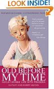 #8: Old Before My Time: Hayley Okines' Life with Progeria by Hayley and Kerry Okines -  http://frugalreads.com/8-old-before-my-time-hayley-okines-life-with-progeria-by-hayley-and-kerry-okines/ -