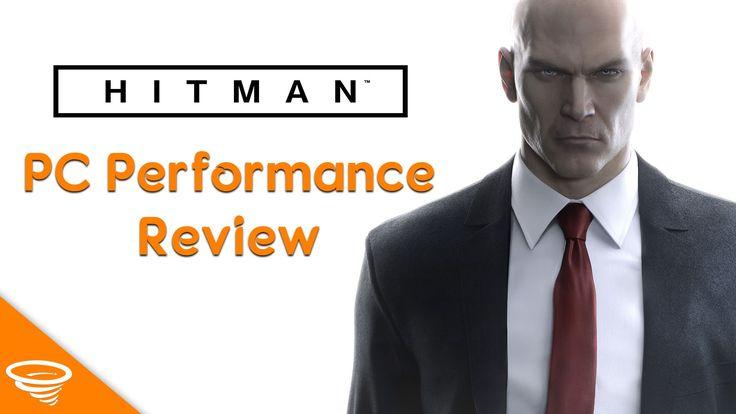 Hitman PC Performance Review | GTX 980 Ti