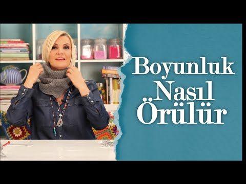 Boyunluk Nasıl Örülür | Derya Baykal - YouTube