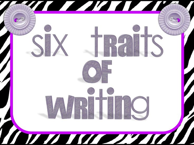 6 traits of writing posters To learn about 6+1 traits and place your note on the poster at the front of the room 2  3 what's coming up 1 big picture overview of 6 +1 traits of writing 2 .