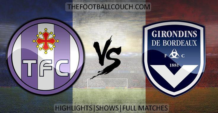 [Video] Ligue 1 Toulouse vs Bordeaux Highlights - http://ow.ly/Zp3op - #ToulouseFC #BordeauxFC #ligue1 #soccerhighlights #footballhighlights #football #soccer #frenchfootball #thefootballcouch