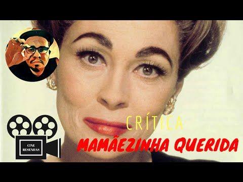 Resenha Crítica | Mamãezinha Querida (1981) http://cinemacafeelivros.blogspot.com/2016/08/resenha-critica-mamaezinha-querida-1981.html